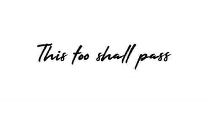 this_too_shall_pass_